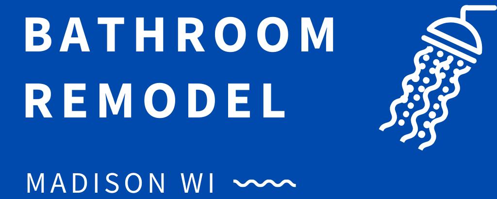 Madison Bathroom Remodel